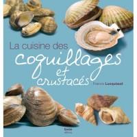 Cuisine des coquillages et crustacés
