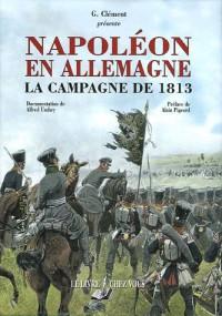Napoléon en Allemagne : La campagne de 1813