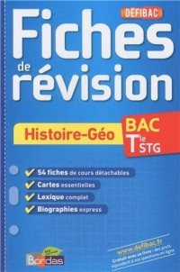 Defibac Fiches Révision Histoire-Geographie Term Stmg