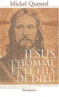 Jésus l'homme et le fils de Dieu