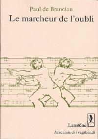 Le marcheur de l'oubli (1CD audio)