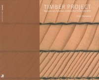 The timber project : Nouvelles formes d