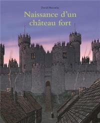 Naissance d un Chateau Fort