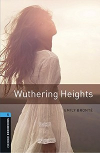 Oxford Bookworms Library: Level 5:: Wuthering Heights audio pack