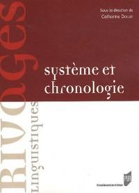 Système et chronologie