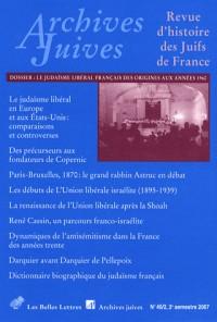 Archives juives, N° 40-2 : Le judaïsme libéral en France