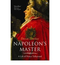 [NAPOLEON'S MASTER] by (Author)Lawday, David on Jul-05-07