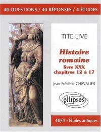 Tite-Live, Histoire romaine, Livre XXX - chapitres 12 à 17