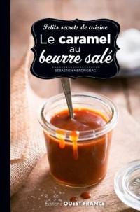 Petits secrets de cuisine - caramel au beurre salé