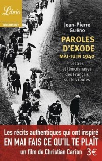 Paroles d'exode, mai-juin 1940