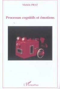 Processus Cognitifs et Emotions