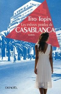 Les enfants perdus de Casablanca