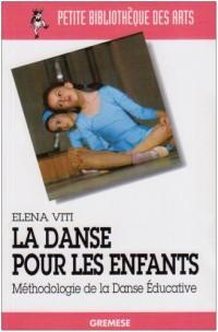 La danse pour les enfants : Méthodologie de la Danse Educative