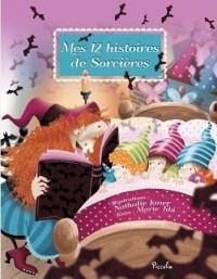 Mes 12 petites histoires de sorcières