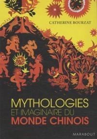 Mythologies et imaginaire du monde chinois