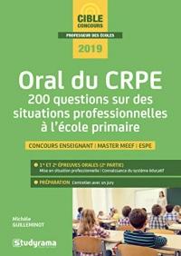 Oral du CRPE : 200 questions sur des situations professionnelles à l'école primaire