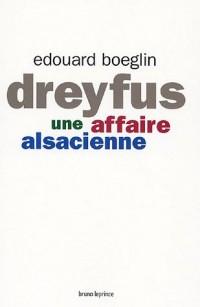 Dreyfus : Une affaire alsacienne