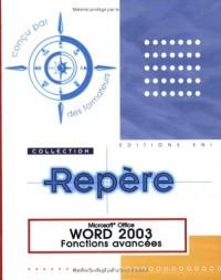 Word 2003 : Fonctions avancées