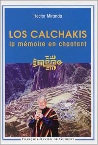 Los Calchakis : La mémoire en chantant