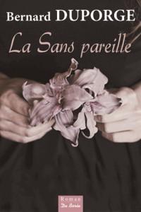 La Sans Pareille