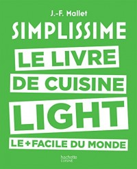 Simplissime light: Le livre de cuisine light le + facile du monde