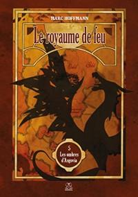 Le royaume de feu (tome 5) - Les ombres d'Asgovia
