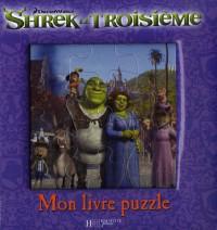 Shrek le troisième : Mon livre-puzzle