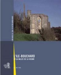 L'Ile Bouchard et la vallée de la Vienne