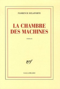 La chambre des machines