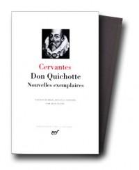 Cervantès : Don Quichotte - Nouvelles exemplaires