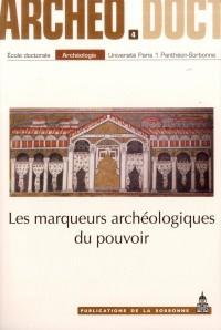 Marqueurs Archeologiques du Pouvoir