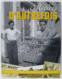 METIERS D'AUTREFOIS