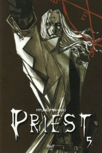 Priest, Tome 5 :