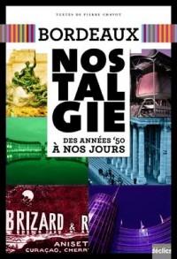 Bordeaux Nostalgie