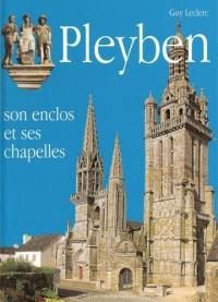 Pleyben, Son Enclos et Ses Chapelles
