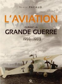 Aviation Dans la Grande Guerre (l)