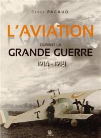 Aviation Dans la Grande Guerre (l)