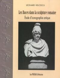 Les Daces dans la sculpture romaine : Etude d'iconographie antique