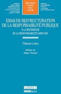 Essai de Restructuration de la Responsabilite Publique. Tome 280
