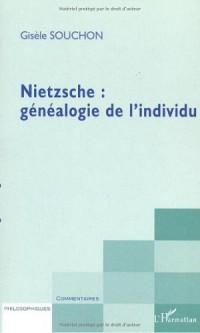 Nietzsche : généalogie de l'individu