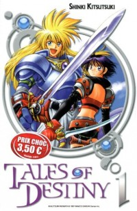 Tales of Destiny, Tome 1 :