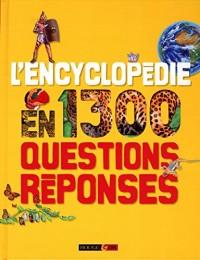 L'encyclopédie en 1300 questions-réponses
