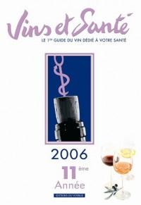 Vins et santé : Edition 2006