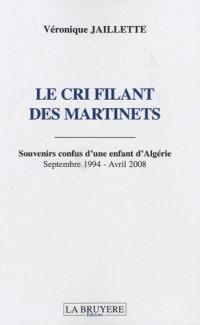Le cri filant des martinets : Souvenirs confus d'une enfant d'Algérie, Septembre 1994 - Avril 2008
