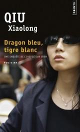 Dragon bleu, tigre blanc [Poche]