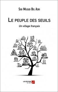 Le peuple des seuils - un village français
