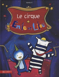 Le cirque d'Emile et Lilou