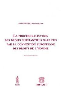 Proceduralisation des Droits Substantiels Garantis par la Convenion Europeenne des Droits de l'Homme