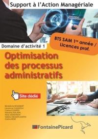 Domaine d'activité 1 Optimisation des processus administratifs BTS 1 SAM 1re année / Licences professionnelles