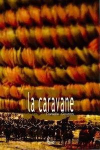 Caravane (la)